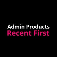 Admin Products Recent First